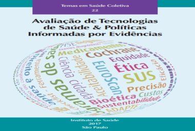 Avaliação de Tecnologias de Saúde & Políticas Informadas por Evidências