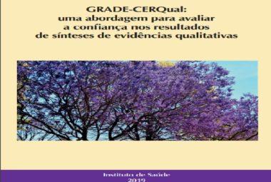 GRADE-CERQual: uma abordagem para avaliar a confiança nos resultados de sínteses de evidências qualitativas