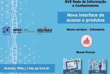 BVS Rede de Informação e Conhecimento lança nova interface de acesso, novos portais e novos produtos