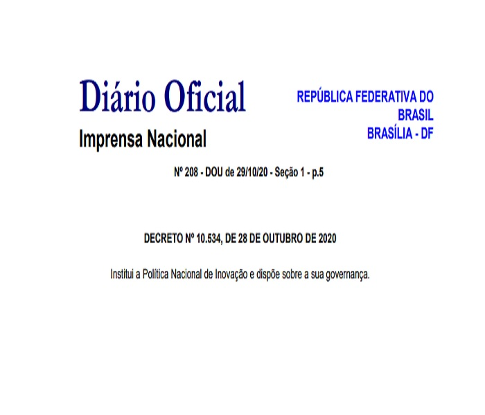 Decreto institui a Política Nacional de Inovação