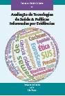 Temas em saude coletiva 22-Aval de Tecn Saúde e Polít Infor por Evidênc
