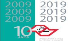 """Centro de Vigilância Sanitária lança livro """"10 anos da Lei Antifumo do Estado de São Paulo – Lei nº 13.541 de 7 de Maio de 2009"""""""