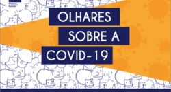 Chamada pública: Olhares sobre a Covid-19