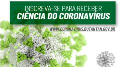 Instituto Butantan lança newsletter Ciência do Coronavírus