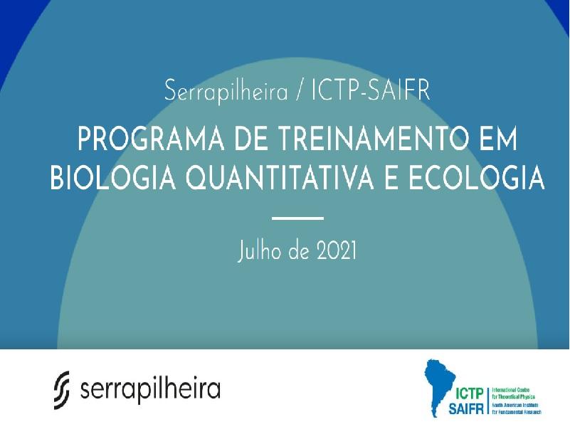 Serrapilheira/ICTP-SAIFR: Training Program in Quantitative Biology and Ecology