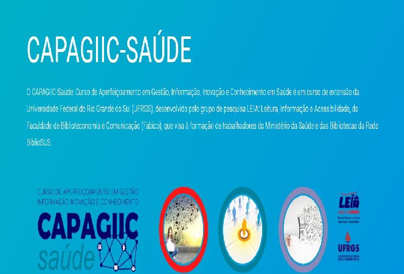 Curso de Aperfeiçoamento em Gestão, Informação, Inovação e Conhecimento em Saúde – CAPAGIIC-Saúde abre novo prazo para inscrições
