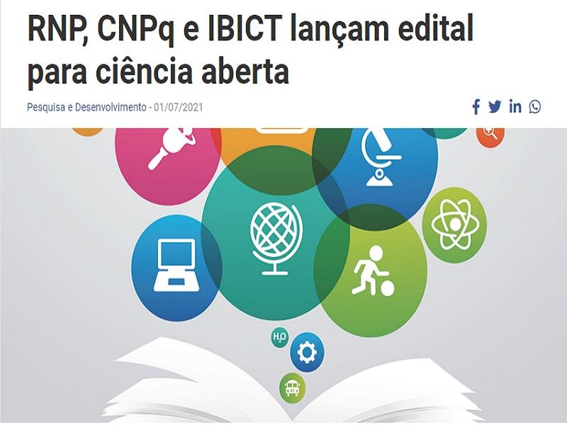 RNP, CNPq e IBICT lançam edital para ciência aberta