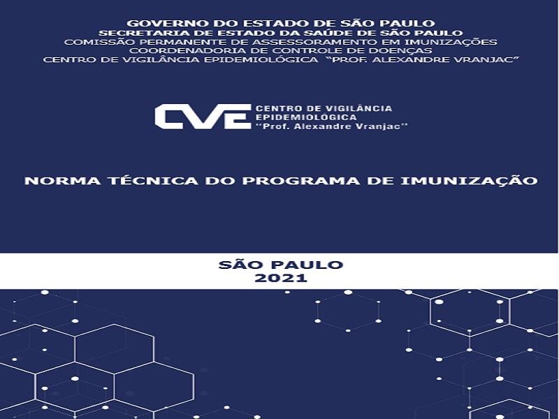 Centro de Vigilância Epidemiológica – SES/SP lança Norma Técnica do Programa de Imunização
