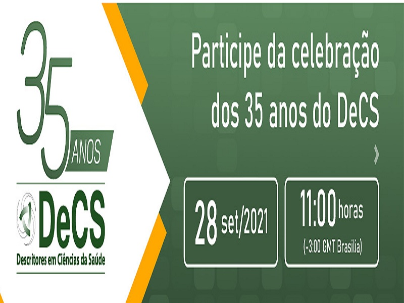 Celebração dos 35 anos do DeCS (Descritores em Ciências da Saúde) – Participe